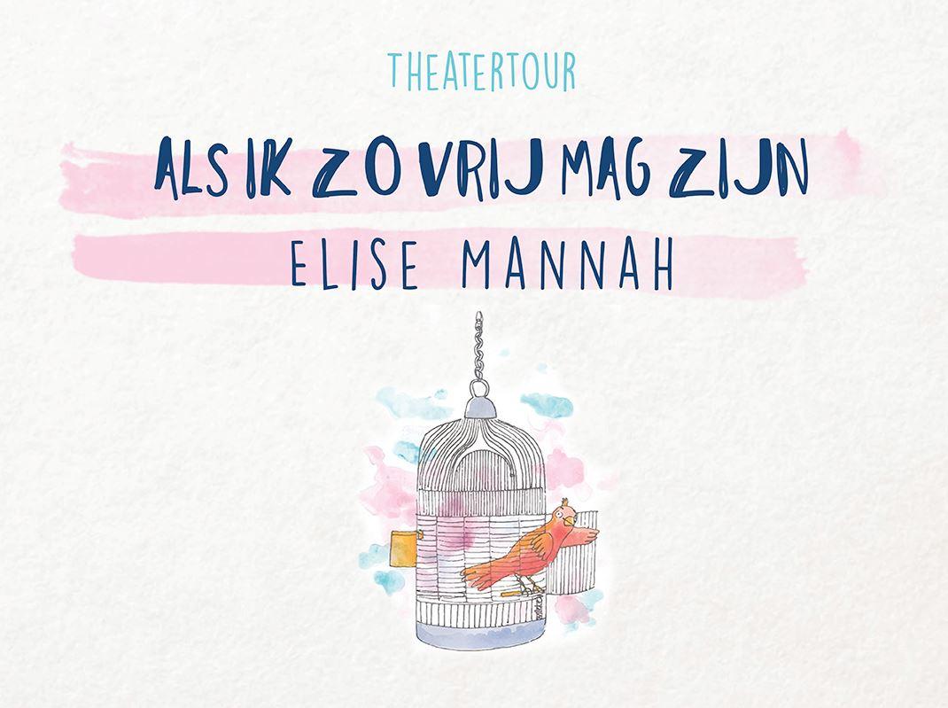 Elise Mannah - ALS IK ZO VRIJ MAG ZIJN