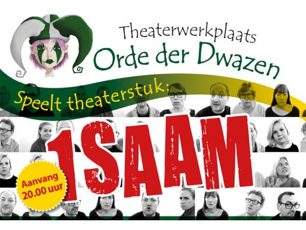 Theaterwerkplaats Orde der Dwazen - 1SAAM (UITGESTELD tot mei/juni 2021)
