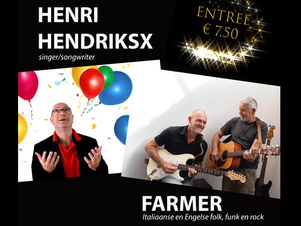 Dubbelconcert - Henri Hendriksx en Farmer
